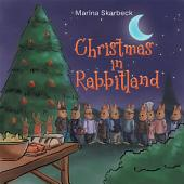 Christmas in Rabbitland