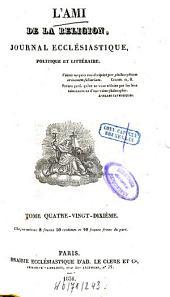 L' ami de la religion: journal ecclésiastique, politique et littéraire, Volume90