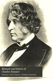 Memoir and Letters of Charles Sumner: Volume 4