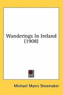 Wanderings in Ireland (1908)