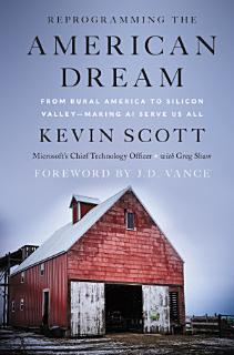 Reprogramming The American Dream Book