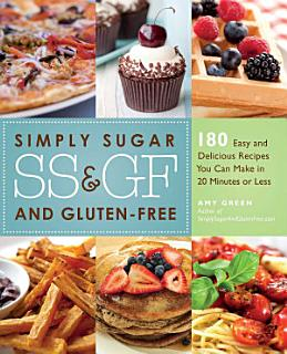 Simply Sugar and Gluten Free Book