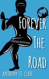 Forever the Road: A Rucksack Universe Fantasy Novel