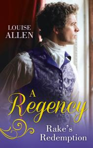 A Regency Rake's Redemption: Ravished by the Rake / Seduced by the Scoundrel