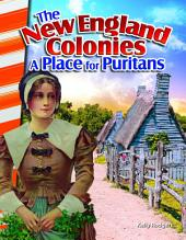 The New England Colonies: A Place for Puritans