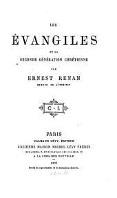 Les Évangiles et la seconde génération chrétienne