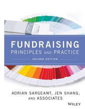 Fundraising Principles and Practice: Edition 2