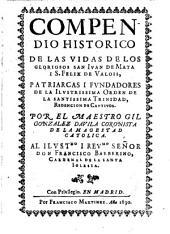 Compendio historico de las vidas de los gloriosos S. Juan de Mata i. S. Felix de Valois