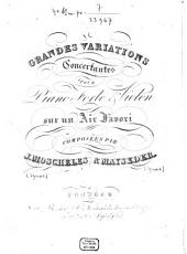 Grandes variations concertantes: pour piano forte & violon ; sur un air favori