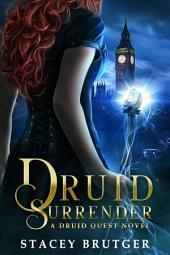 Druid Surrender