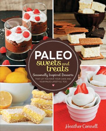 Paleo Sweets and Treats PDF
