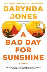 A Bad Day for Sunshine Book