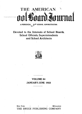The American School Board Journal: Volume 64