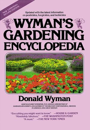 Wyman s Gardening Encyclopedia PDF