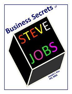 Business Secrets of Steve Jobs