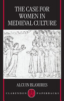 The Case for Women in Medieval Culture PDF