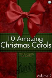 10 Amazing Christmas Carols - Volume 2