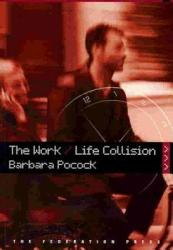 The Work/life Collision