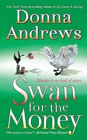 Swan for the Money: A Meg Langslow Mystery