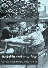 Redskin and Cow-boy: A Tale of the Western Plains