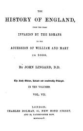 The history of England, from the first invasion by the Romans to the accession of William and Mary in 1688: Volumes 7-8