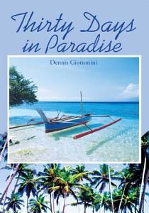 Thirty Days in Paradise PDF