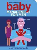 Baby Management for Men