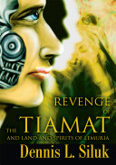Revenge of the Tiamat