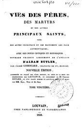 Vies des pères des martyrs et des autres principaux saints: tirées des actes originaux et des monuments les plus authentiques, Volume20