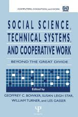 Social Science  Technical Systems  and Cooperative Work PDF