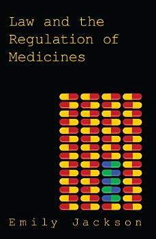 Law and the Regulation of Medicines PDF