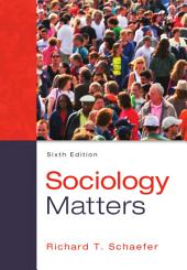 Sociology Matters: 13th Edition