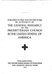 The Hymnal: Published in 1895 and Revised in 1911 by Authority of the General Assembly of the Presbyterian Church in the United States of America