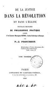 De la justice dans la Révolution et dans l'Église, nouveaux principes de philosophie pratique: Volume3