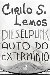 Dieselpunk - Auto do extermínio