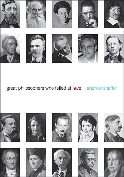 Download Great Philosophers Who Failed at Love Book