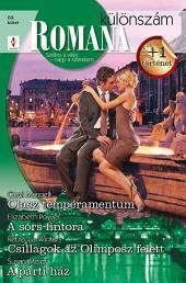 Romana különszám 69. kötet: Olasz temperamentum, A sors fintora, Csillagok az Olimposz felett, A szerencsés hármas