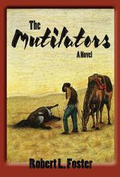 The Mutilators: A Novel