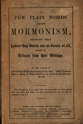 A Few Plain Words about Mormonism: Showing that Latter-day Saints are No Saints at All, Proved by Extracts from Their Writings