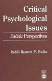 Critical Psychological Issues: Judaic Perspectives