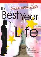 The Best Year of my Life   Ein Jahr als Gastsch  ler PDF