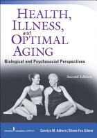 Health Illness And Optimal Aging Second Edition