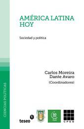 América Latina hoy: sociedad y política