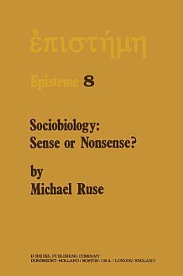 Sociobiology: Sense or Nonsense?