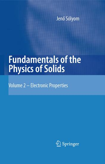 Fundamentals of the Physics of Solids PDF