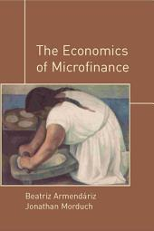 The Economics of Microfinance: Edition 2