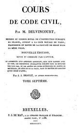 Cours de code civil: Volume7
