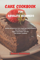 Cake Cookbook for Absolute Beginners