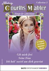 Hedwig Courths-Mahler Collection 3 - Sammelband: 3 Liebesromane in einem Sammelband