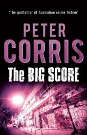 The Big Score: Cliff Hardy 32